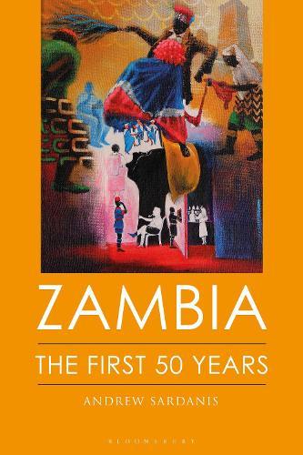 Zambia: The First 50 Years (Hardback)