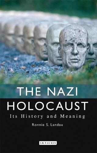 The Nazi Holocaust: Its History and Meaning (Paperback)