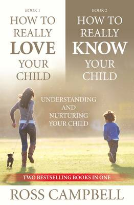 How to Really Love your Child/How to Really Know your Child (2in1) (Paperback)