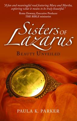 Sisters of Lazarus: Beauty Unveiled (Paperback)