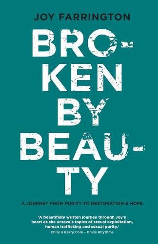 Broken by Beauty (Paperback)