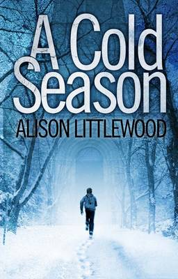 A Cold Season: The Chilling Richard and Judy Bestseller! - The Cold (Hardback)