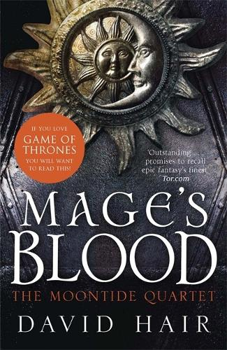 Mage's Blood: The Moontide Quartet Book 1 - The Moontide Quartet (Paperback)