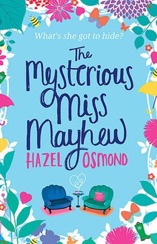 The Mysterious Miss Mayhew: a heartfelt romantic comedy (Paperback)