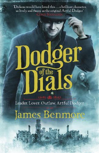 Dodger of the Dials - Dodger (Hardback)