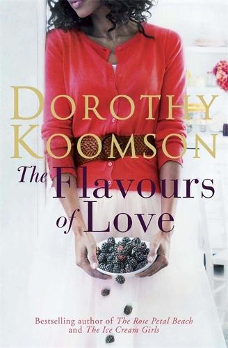 The Flavours of Love (Hardback)