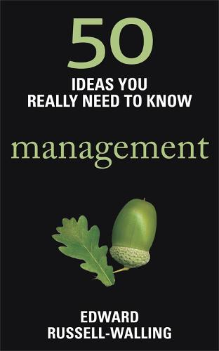 50 Management Ideas You Really Need to Know - 50 Ideas You Really Need to Know series (Paperback)