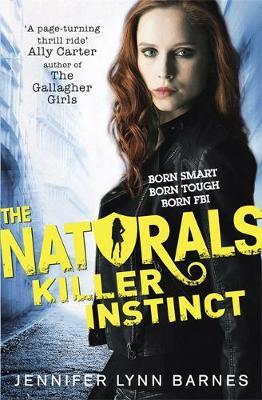 The Naturals: Killer Instinct: Book 2 - The Naturals (Paperback)