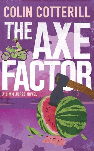The Axe Factor: A Jimm Juree Novel (Paperback)