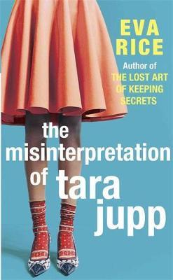 The Misinterpretation of Tara Jupp (Hardback)
