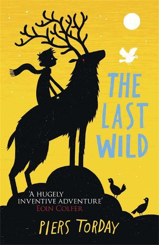 The Last Wild Trilogy: The Last Wild: Book 1 - The Last Wild Trilogy (Paperback)