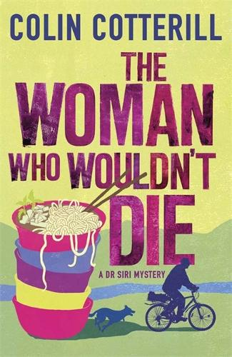 The Woman Who Wouldn't Die: A Dr Siri Murder Mystery (Paperback)