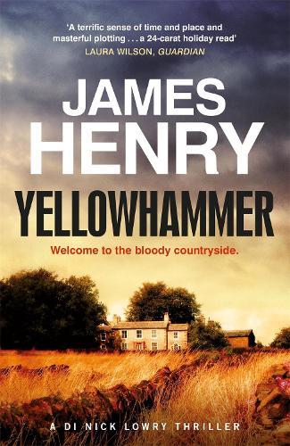 Yellowhammer - DI Nick Lowry 2 (Paperback)