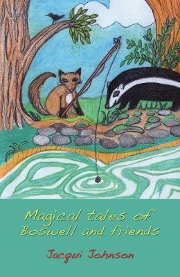 Magical Tales of Boswell and Friends (Paperback)