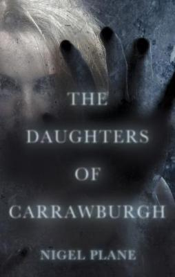 The Daughters of Carrawburgh (Paperback)