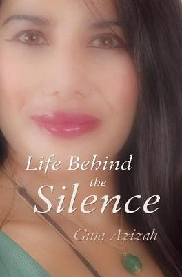 Life Behind the Silence (Paperback)