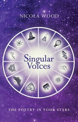 Singular Voices: The Poetry in Your Stars (Paperback)