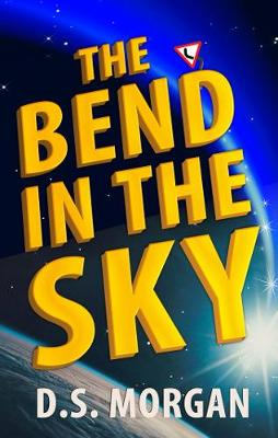 The Bend in the Sky (Paperback)