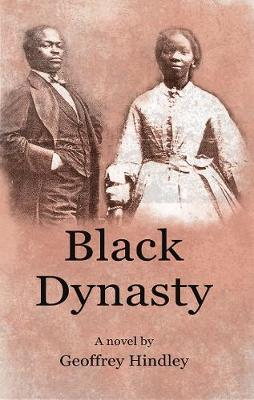 Black Dynasty: The saga of the Stone and Porter families of Kentucky, as told to Geoffrey Hindley by Loretta Stone (Paperback)