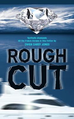 Rough Cut: Second Edition (Paperback)