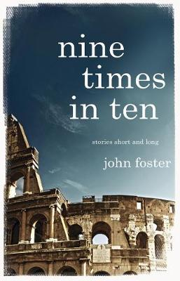 Nine Times in Ten: Short stories and long (Paperback)