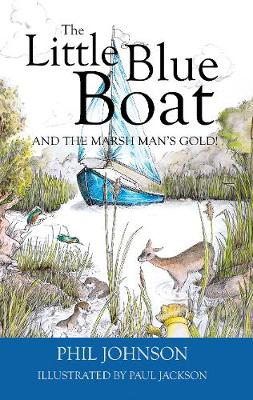 The Little Blue Boat and the Secret of the Broads (Paperback)