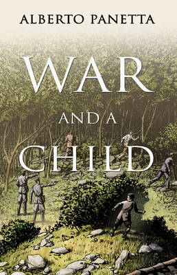 War and a Child: Trapped Between the Allied and German Forces in the Battle of Monte Cassino (Paperback)