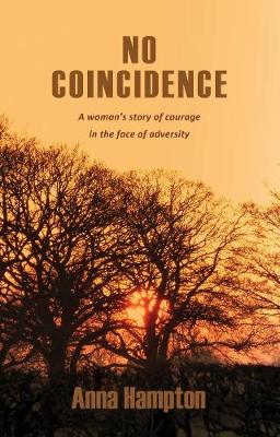 No Coincidence: A woman's story of courage in the face of adversity (Paperback)