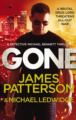 Gone: (Michael Bennett 6) - Michael Bennett (Hardback)