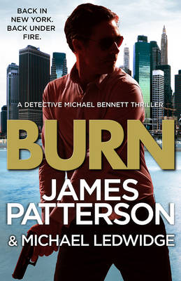 Burn: (Michael Bennett 7) - Michael Bennett (Hardback)