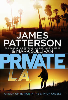 Private L.A.: (Private 7) - Private (Hardback)