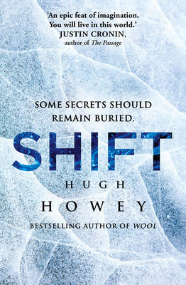 Shift: (Wool Trilogy 2) - Wool Trilogy 2 (Hardback)
