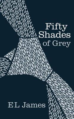 Fifty Shades of Grey (Hardback)
