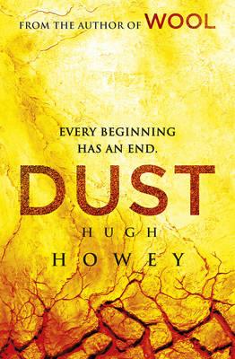 Dust: (Wool Trilogy 3) - Wool Trilogy (Hardback)
