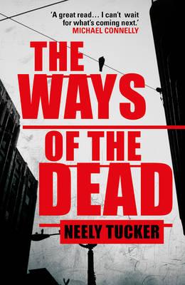 The Ways of the Dead (Hardback)