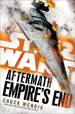 Star Wars: Aftermath: Empire's End - Star Wars (Hardback)