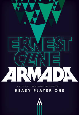 Armada: From the author of READY PLAYER ONE (Hardback)