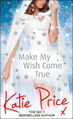 Make My Wish Come True (Hardback)