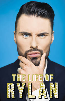 The Life of Rylan (Hardback)