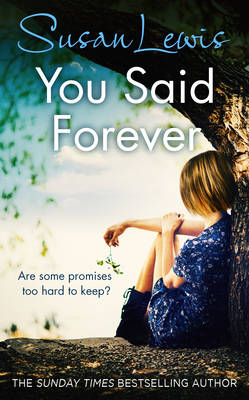 You Said Forever - The No Child of Mine Trilogy (Hardback)