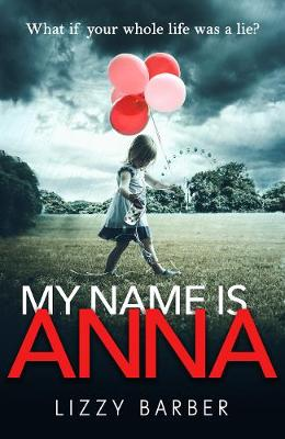 My Name is Anna (Hardback)