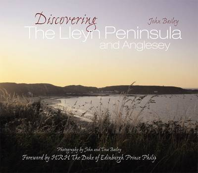Discovering the Lleyn Peninsula and Anglesey (Hardback)