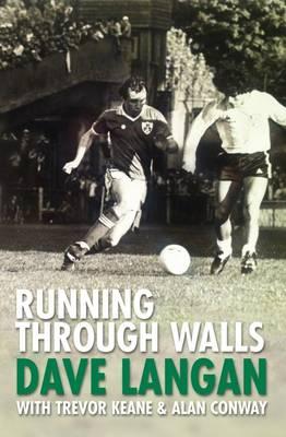Running Through Walls Dave Langan (Paperback)