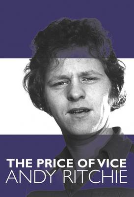 The Price of Vice Andy Ritchie (Paperback)