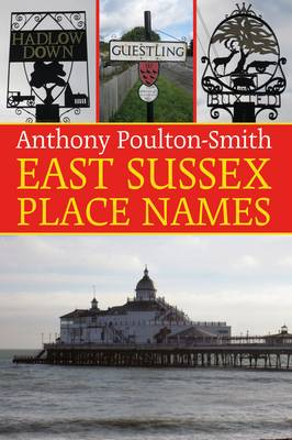 East Sussex Place Names (Paperback)
