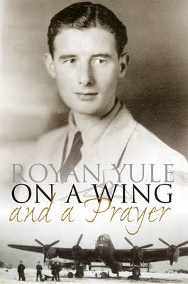 On a Wing and a Prayer (Paperback)