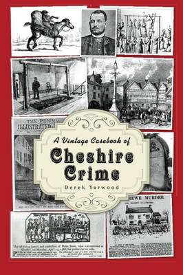 A Vintage Casebook of Cheshire Crime (Paperback)