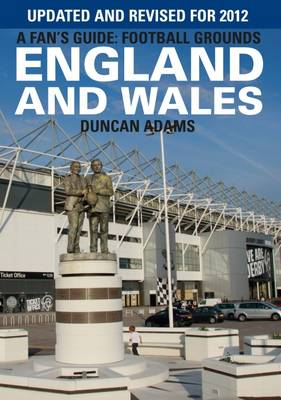 A Fan's Guide: Football Grounds England and Wales 2012 (Paperback)