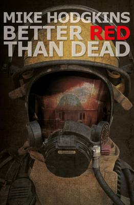 Better Red Than Dead (Paperback)
