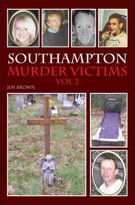 Southampton Murder Victims: v. 2 (Paperback)